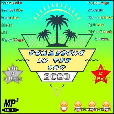 Summering In The 90s [2020] Mixed by CJ Project
