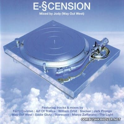 [Kickin Records] E-Scension [1999] Mixed by Jody Wisternoff
