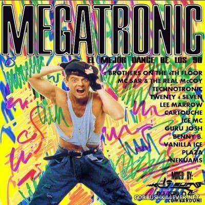 Megatronic (El Mejor Dance de Los 90) [2020] Mixed by DJ Grilo & DJ Son