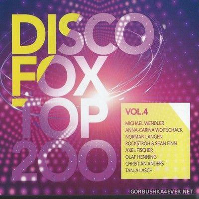 Discofox Top 200 vol 4 [2020] / 3xCD / Mixed by DJ Deep
