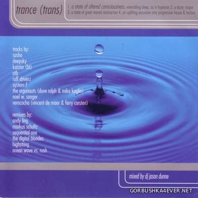 [Max Music] Trance (A State of Altered Consciousness) [1999] Mixed by Jason Dunne