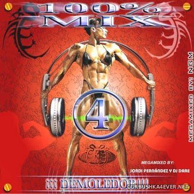 100% Mix 4 [2001] Mixed by Jordi Fernandez & DJ Dare