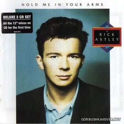 Rick Astley - Hold Me In Your Arms [2010] / 2xCD / Deluxe Edition