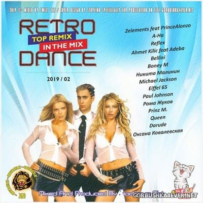 Retro Dance - Top Remix In The Mix 2019.2
