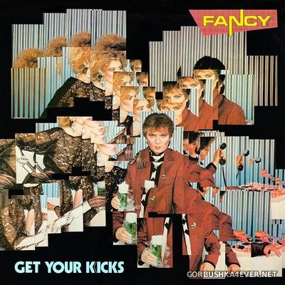 Fancy - Get Your Kicks (Deluxe Edition) [2019]