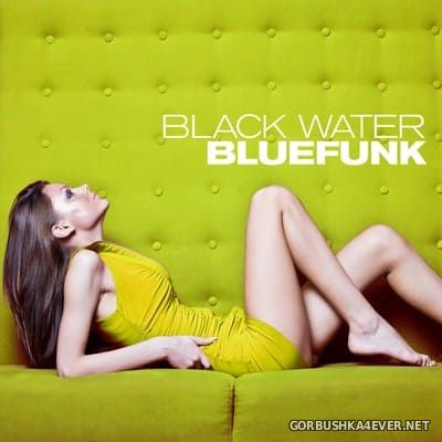 Bluefunk - Black Water Gold [1988]