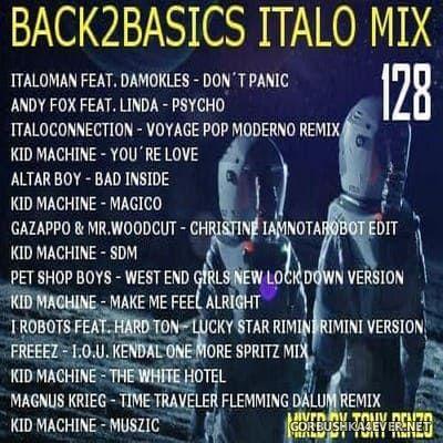 Back2Basics Italo Mix vol 128 [2020] by Tony Renzo