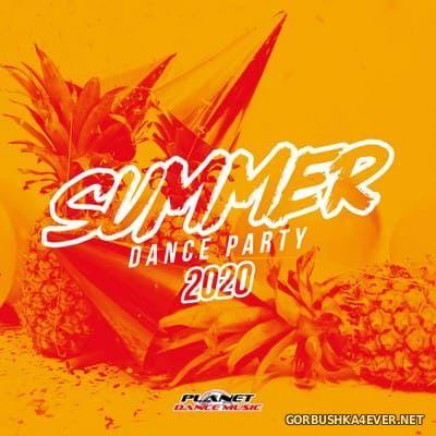 [Planet Dance Music] Summer 2020 Dance Party [2020]