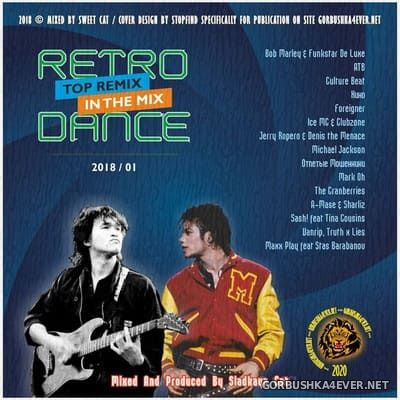 Retro Dance - Top Remix In The Mix 2018.1