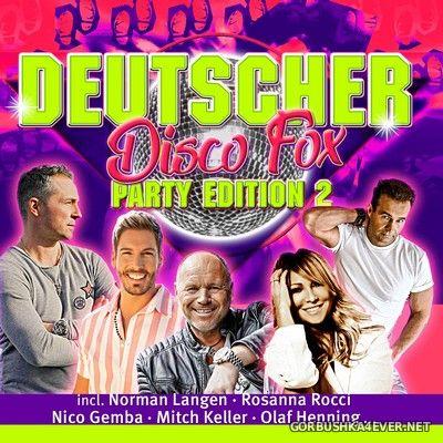 Deutscher Disco Fox - Party Edition 2 [2020] / 2xCD
