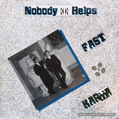 Fast Karma - Nobody Helps [1985]