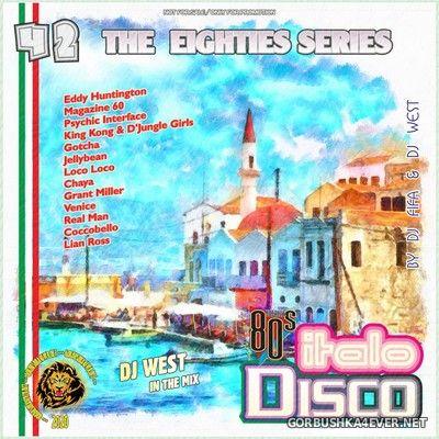 [The Eighties Series] ItaloDisco Mix vol 42 [2020] by DJ West