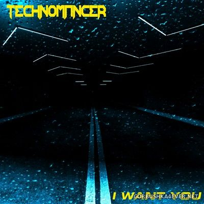 Technomancer - I Want You [2020]