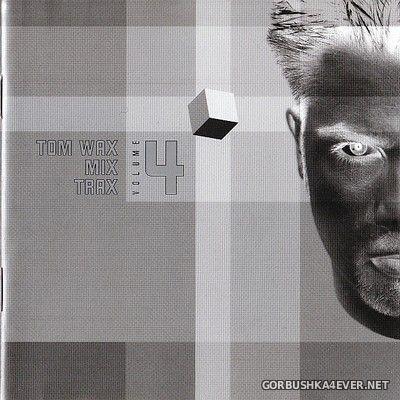 [ZYX] Tom Wax - Mix Trax vol 4 [2000] / 2xCD