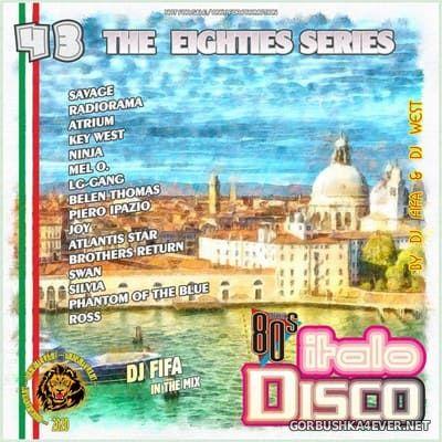 [The Eighties Series] ItaloDisco Mix vol 43 [2020] by DJ Fifa