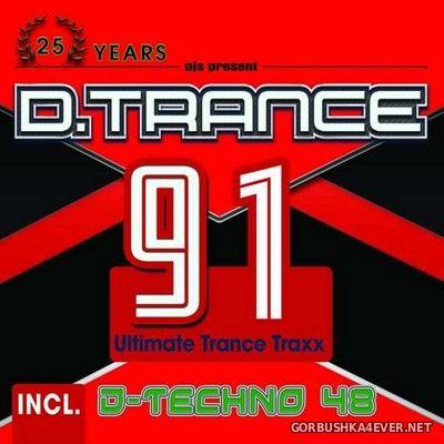 D.Trance 91 (Incl D-Techno 48) [2020] / 4xCD