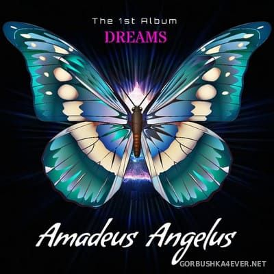 Amadeus Angelus - Dreams (The 1st Album) [2020]