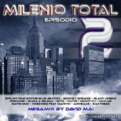 Milenio Total Episodio 2 [2004] Mixed by David Maï