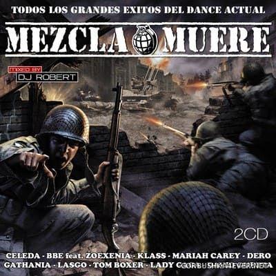 DJ Robert - Mezcla o Muere [2010]