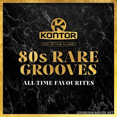 [Kontor] Top Of The Clubs - 80s Rare Grooves [2020] / 3xCD