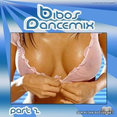 Bibo - Dance Mix 2 [2007]