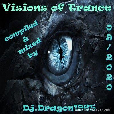 DJ Dragon1965 - Visions of Trance September Edition [2020]