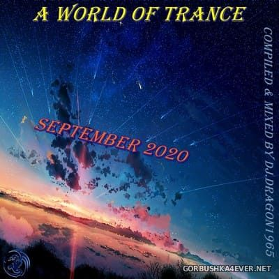 DJ Dragon1965 - A World of Trance (September Edition) [2020]