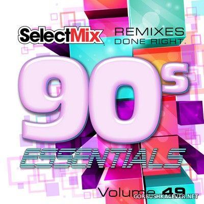 [Select Mix] 90s Essentials vol 49 [2020]