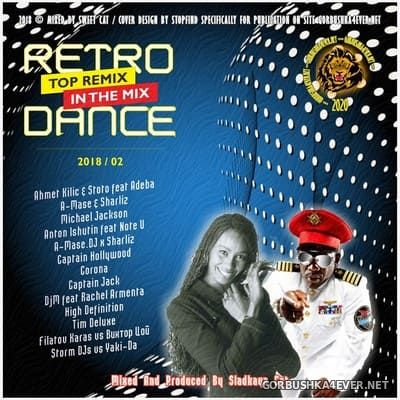 Retro Dance - Top Remix In The Mix 2018.2