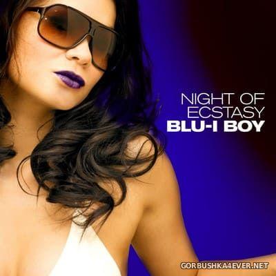 Blu-I Boy - Night Of Ecstasy [1986]