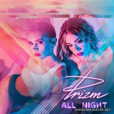 Prizm - All Night [2020]