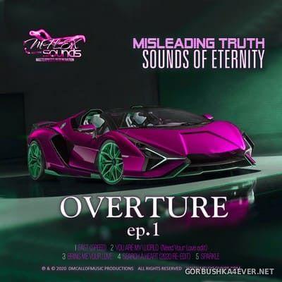 Mflex Sounds - Misleading Truth (Sounds of Eternity) Overture Ep 1 [2020]