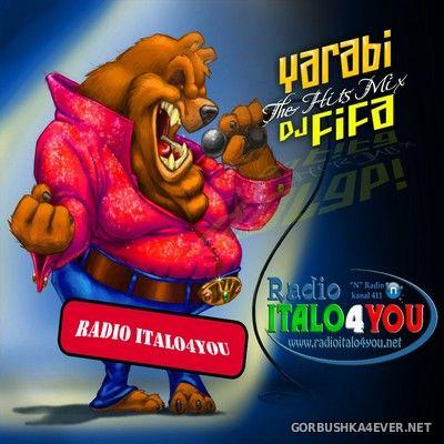DJ Fifa - Yarabi The Hits Mix [2011]