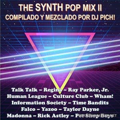 DJ Pich - The Synth Pop Mix 2 [2020]