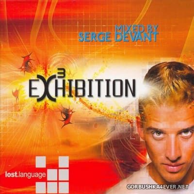 [Lost Language] Exhibition 3 [2005] / 3xCD / Mixed by Serge Devant & John Bryan