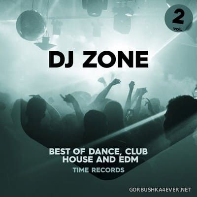 [Time Records] DJ Zone (Best Of Dance, House, Club & EDM) vol 2 [2020]