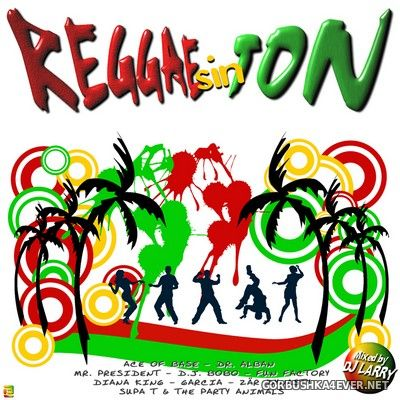 DJ Larry - Reggae sin Ton [2007]
