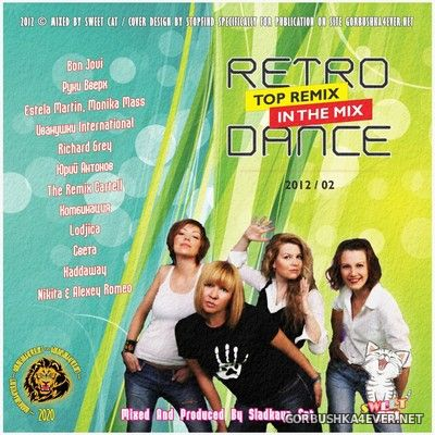 Retro Dance - Top Remix In The Mix 2012.2