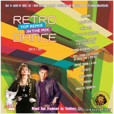 Retro Dance - Top Remix In The Mix 2013.3