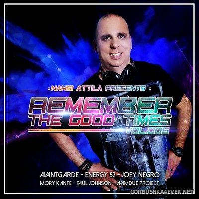 Remember The Good Times vol 6 [2020] Mixed by Náksi Attila