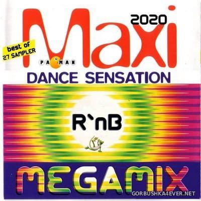 Maxi Dance Sensation - RnB Megamix 2020 by Pacman
