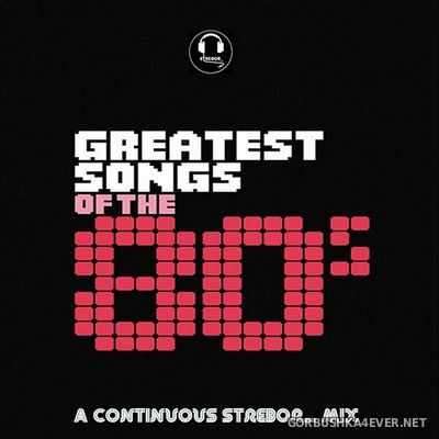 Greatest Songs Of The 80's [2020] by Strebor