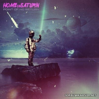 Home On Saturn - Point Of No Return [2020]