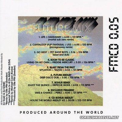 Future Mix vol 5 [1993] Mixed & Remixed by DJ Sonic & DJ Vlad