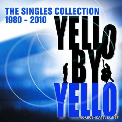 Yello - Yello By Yello (The Singles Collection 1980-2010) [2010]