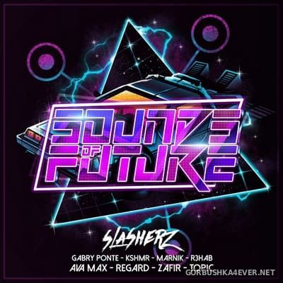 Sounds Of Future [2020] Mixed by Slasherz