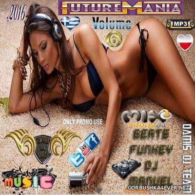 DJ Manuel - Future Mania Hot Mix vol 6 [2016]