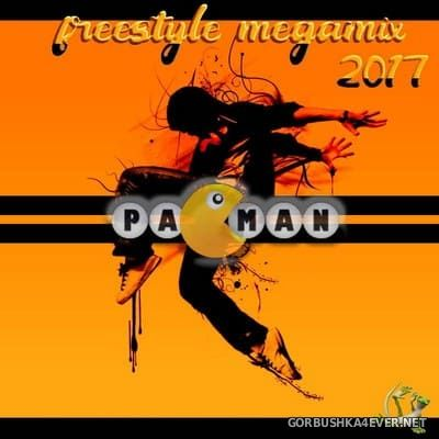 Freestyle Megamix 2017 by Pacman