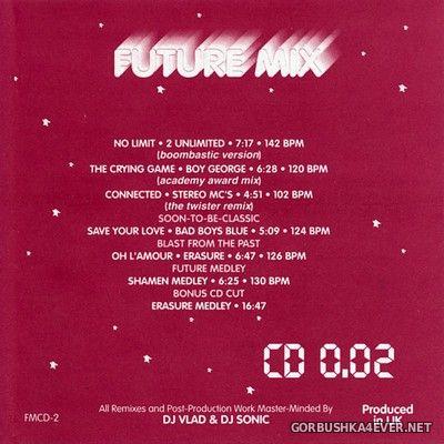 Future Mix vol 2 [1993] Mixed & Remixed by DJ Sonic & DJ Vlad