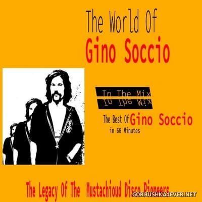 Marc Hartman - The World Of Gino Soccio In The Mix [2020]